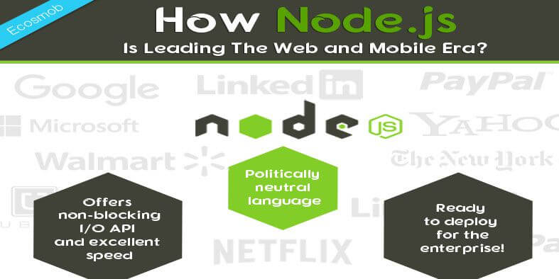 How Node.js Is Leading The Web and Mobile Era?