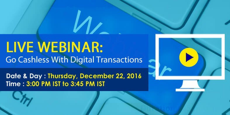 Live Webinar on Digital Transactions With Field Experts