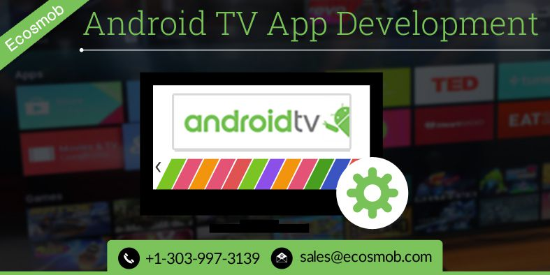 Android TV Apps- Businesses take them up