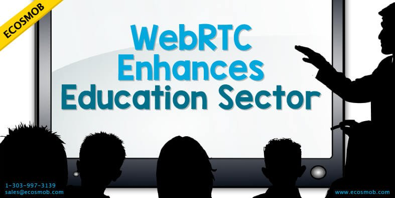 WebRTC-Enchances-Education-Sector-Blog
