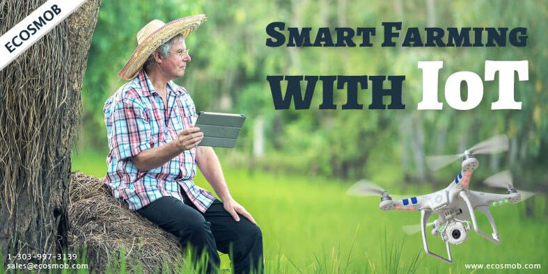 IoT in Argiculture? Really ? Smart farming with IoT